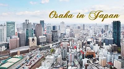 Giới Thiệu Du Lịch Osaka Nhật Bản