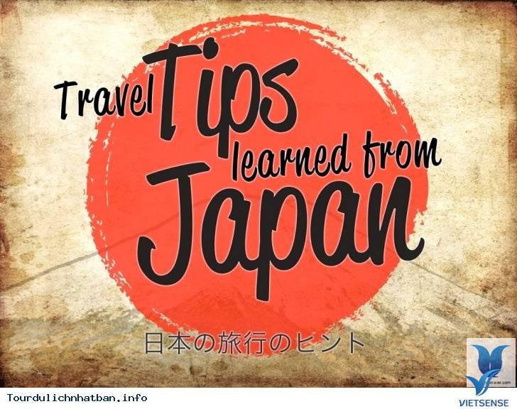 10 Lời Khuyên Hữu Ích Cho Người Lần Đầu Du Lịch Nhật Bản,10 loi khuyen huu ich cho nguoi lan dau du lich nhat ban